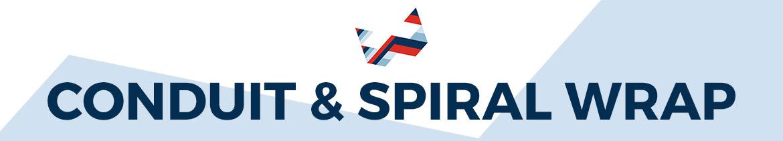 Conduit & Spiral Wrap