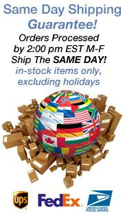 Same Day Shipping Guarantee!  Most orders processed before 2:00pm EST Monday - Friday ship the same day!  In stock items only.  Excludes holidays.